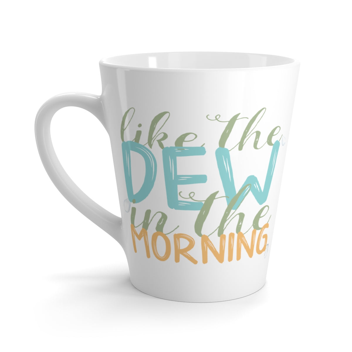 'Like the Dew' Mug