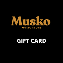 Load image into Gallery viewer, MUSKO GIFT CARD - Musko Music Store