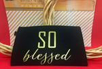 SO Blessed - Mantra Quote Bag - Black