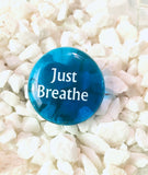 Power Words - JUST BREATHE - Glass Palm Stone