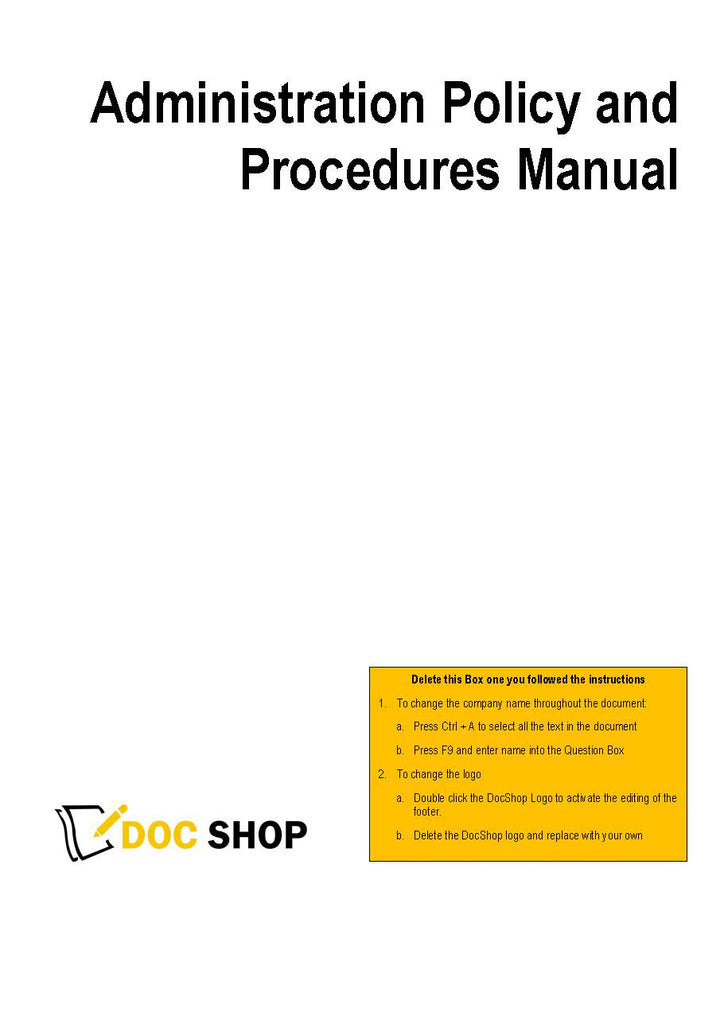 Detailed Administration Policy & Procedures Manual