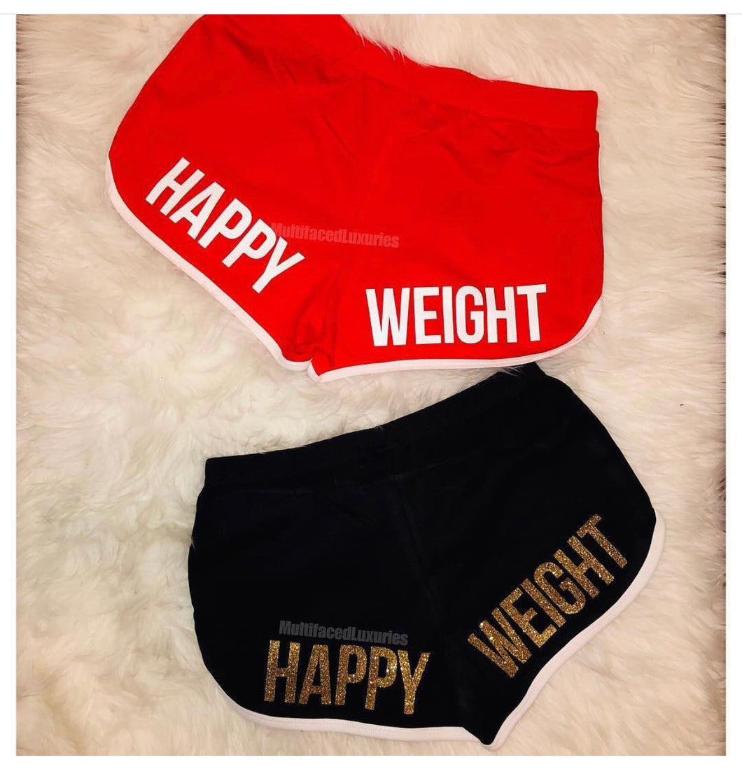 """Happy Weight"" Shorts"