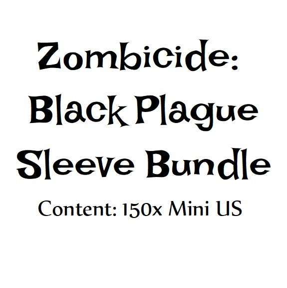 Bowman's Sleeve Bundles: Zombicide: Black Plague