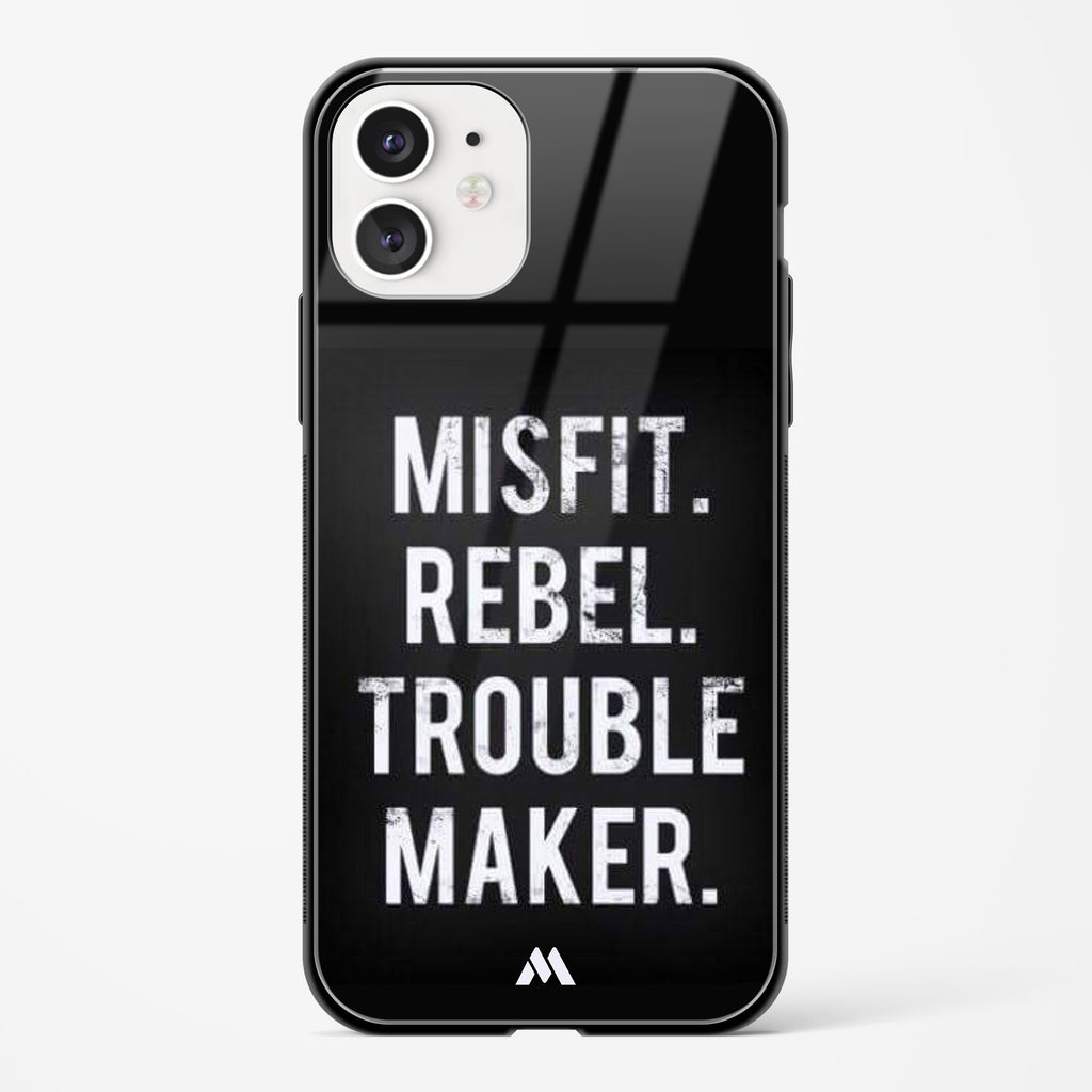 Misfit Rebel Trouble Maker Glass Case Phone Cover