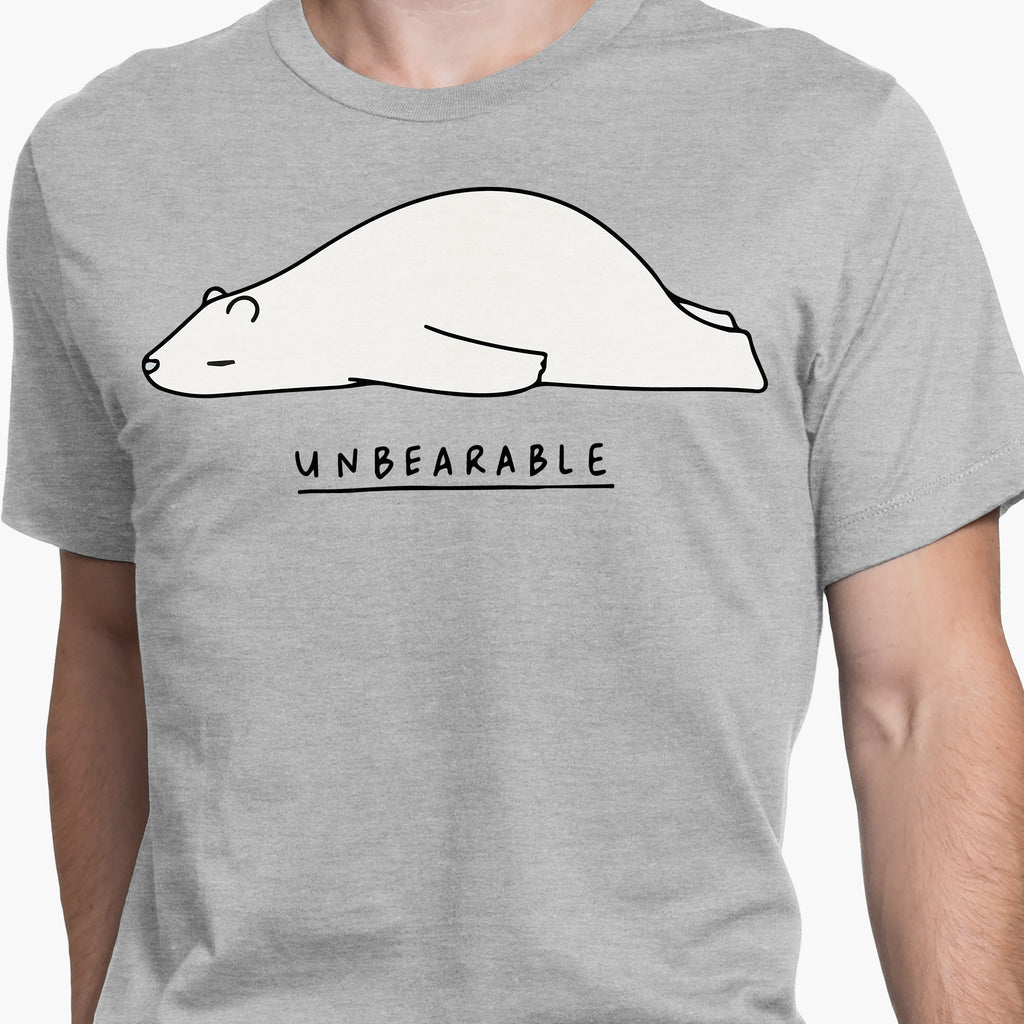Unbearable Round-Neck Unisex T-Shirt