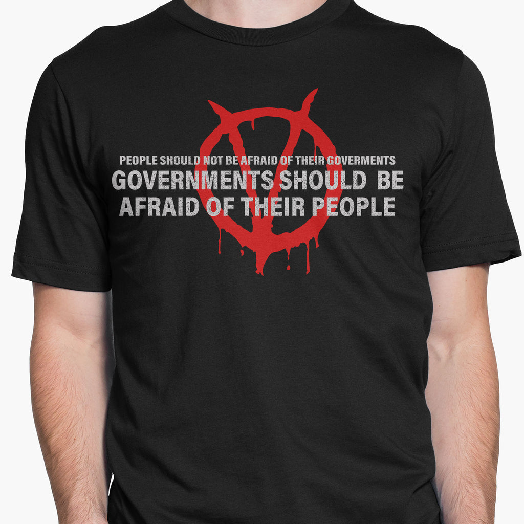 Governments Should Be Afraid Of Their People Round-Neck Unisex T-Shirt