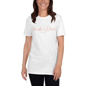 Strength & Dignity Unisex T-Shirt