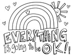 Everything is Going to Be OK Coloring Page (Horizontal)
