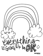 Everything is Going to Be OK Coloring Page (Vertical)