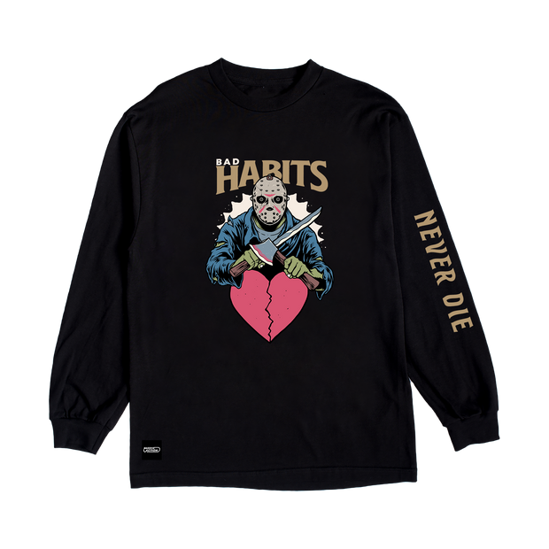 Bad Habits Never Die L/S T-Shirt