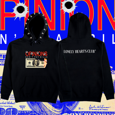 Opinions Don't Pay Bills Spiked Hoodie