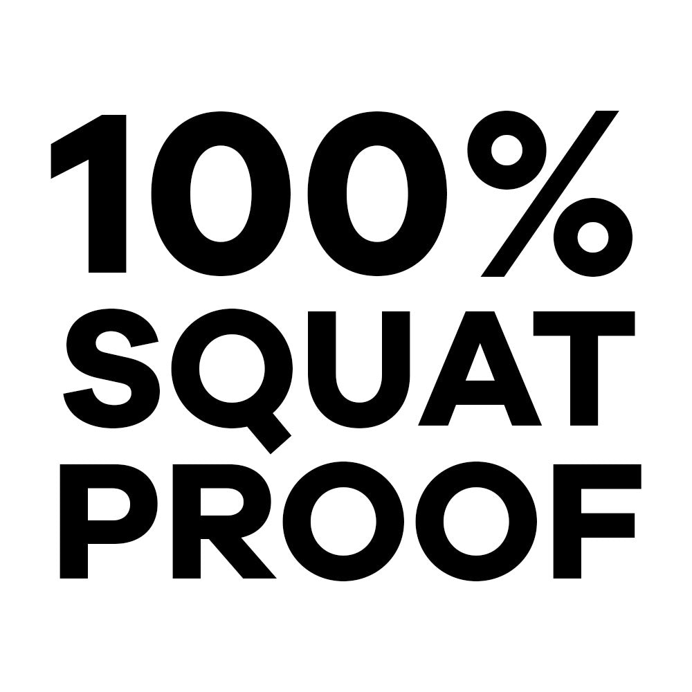 100% squat proof