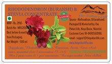 Load image into Gallery viewer, Rhododendron (Buransh) & Stevia Concentrate - Sugar free