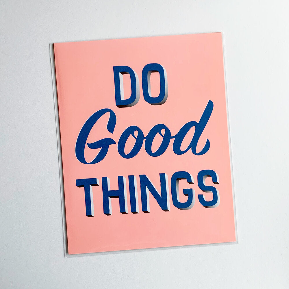 Do Good Things Print