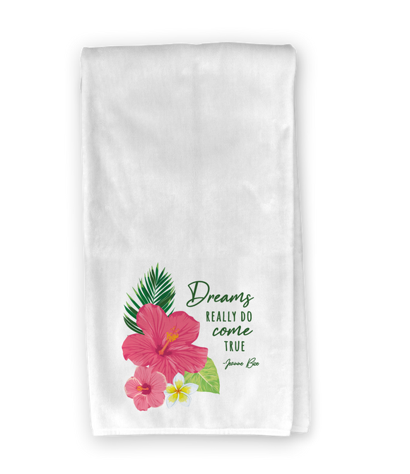 Tropical Flowers Dreams Come True Kitchen Towel