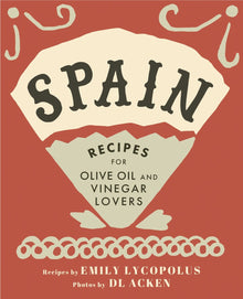Spain Cookbook - Lot22oliveoilco.com