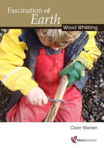 Fascination of Earth - Wood Whittling - Inspired Natural Play Store