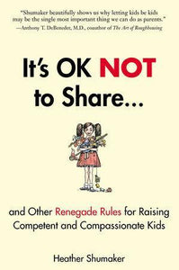 It's OK Not to Share... - Inspired Natural Play Store