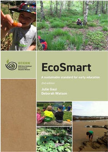 Eco Smart: A Sustainable Standard for Early Education