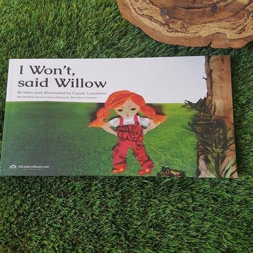 I Won't, Said Willow by Candy Lawrence