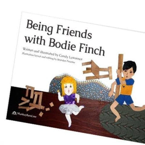 Being Friends With Bodie Finch by Candy Lawrence - Inspired Natural Play Store