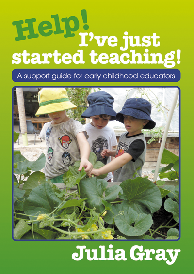Help! I've just started teaching! - A support guide for early childhood educators