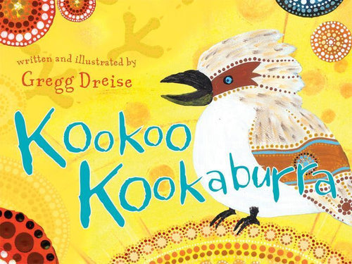 Kookoo Kookaburra by Gregg Dreise - Inspired Natural Play Store