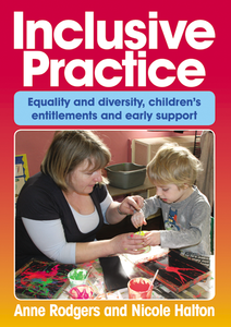 Inclusive Practice - Equality and diversity, children's entitlements and early support