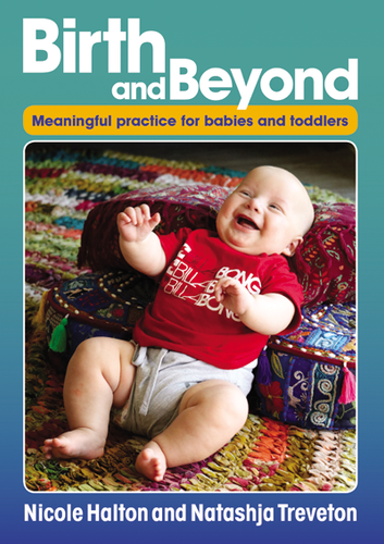 Birth and Beyond - Meaningful practice for babies and toddlers - Inspired Natural Play Store