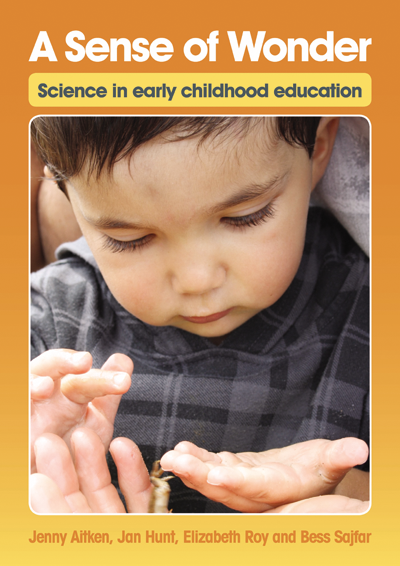 A Sense of Wonder - Science in early childhood education - Inspired Natural Play Store