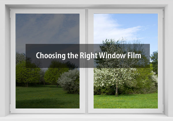 Choosing the Right Window Film