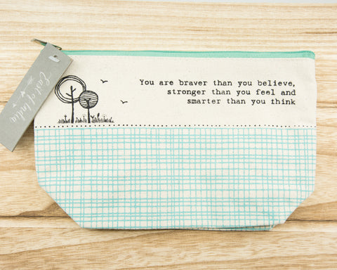 You are braver than you believe - Canvas Cosmetic Bag