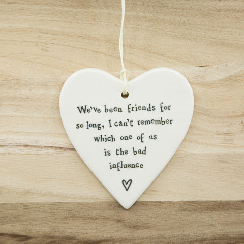 Bad influence - Round Heart Porcelain Hanger