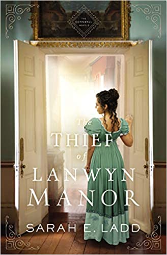 The Thief Of Lanwyn Manor (The Cornwall Novels)(Paperback)