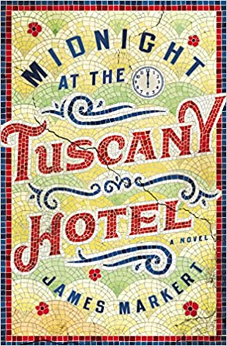 Midnight At The Tuscany Hotel (Paperback)