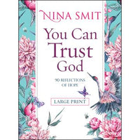 You Can Trust God (Softcover)