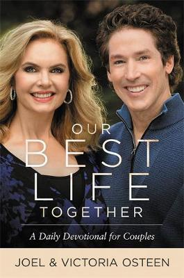 Our Best Life Together: A Daily Devotional For Couples (Hardcover)