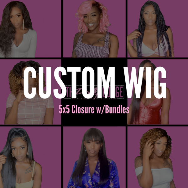 **CUSTOM WIG** Closure w/Bundles