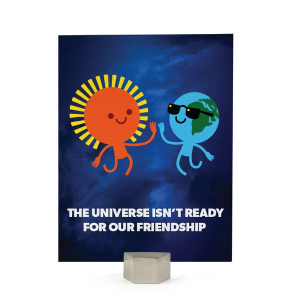 Friendship: Universe Isn't Ready Card