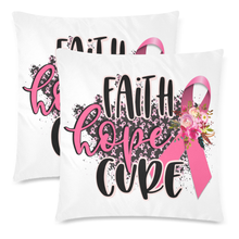 Load image into Gallery viewer, Faith Hope Cure Decorative Throw Pillow Cases