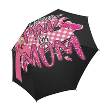 Load image into Gallery viewer, I Wear Pink for Mom Breast Cancer Umbrella
