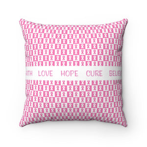 Faith Love Hope Cure Believe Square Throw Pillow