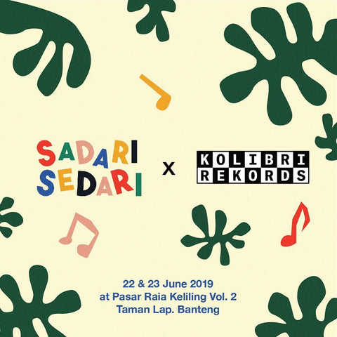Kolibri Rekords Supporting Sadari Sedari Event
