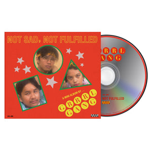 Grrrl Gang - Not Sad, Not Fulfilled CD