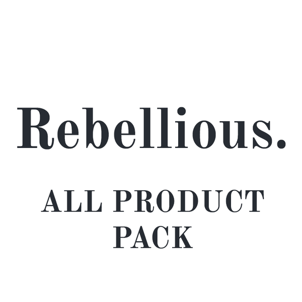 Rebellious™ | All Products Pack