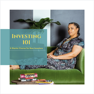 Investing 101: A Starter Course for New Investors