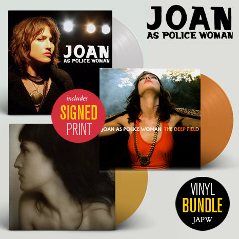 Joan As Police Woman BUNDLE / Real Life + To Survive + The Deep Field on limited coloured vinyl with SIGNED print
