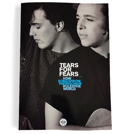 SDE presents... TEARS FOR FEARS: How Songs From The Big Chair Ruled The World a4 'keepsake' booklet