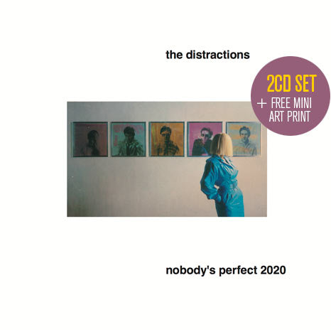 The Distractions/ Nobody's Perfect 2020 / 2CD deluxe edition + free art print