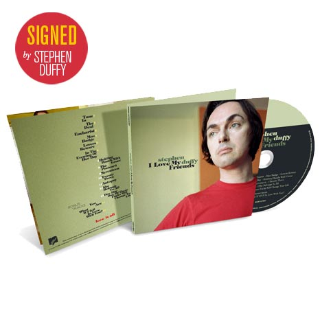 LIMITED SIGNED EDITION: Stephen Duffy / I Love My Friends - 2CD deluxe edition